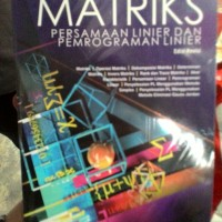 Matriks Persamaan Linier dan Pemrograman Linier (Edisi Revisi)