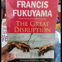 The Great Disruption - Francis Fukuyama