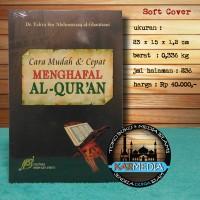 Cara Mudah & dan Cepat Menghafal Al-Qur'an Al Quran - PIS - Karmedia