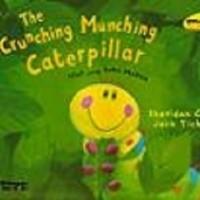 The Crunching Munching Caterpillar (Ulat yang Suka Makan) (Soft Cover