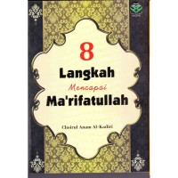 8 Langkah Mencapai Makrifatullah