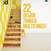 Seri Gambar Ruang 3D: 22 Desain Tangga Multifungsi (Soft Cover)