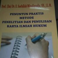 Penuntun praktis metode penelitian dan penulisan karya ilmiah hukum