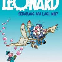 Komik : LEONARD - Sekarang Apa Lagi, Nih?
