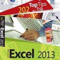 202 Top Tips Dan Trik Microsoft Excel 2013 Oleh Wahana Komputer