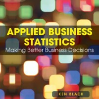 Applied Business Statistics 6ed by Ken Black