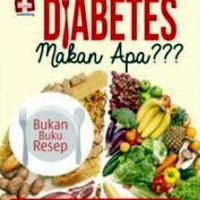 Diabetes Makan Apa ???