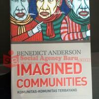 Imagined Communities Komunitas-Komunitas Terbayang - Benedict Anderson