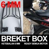 breket box ketebalan 6 mm ready semua motor