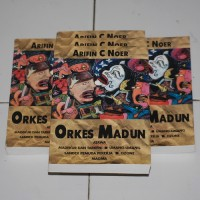 LAKON ARIFIN C. NOER: ORKES MADUN