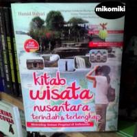 Kitab Wisata Nusantara Terindah dan Terlengkap - Hamid Bahari