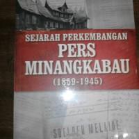 Sejarah Perkembangan Pers Minangkabau-Penerbit:Gramedia
