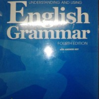Understanding and Using English Grammar,fourth Edition