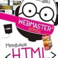 Webmaster Series Menguasai HTML oleh Wahana Komputer