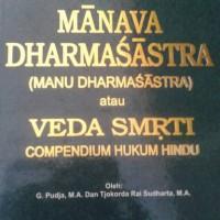 Manawa Dharma Sastra Hukum Hindu /Manu