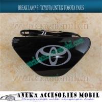 Break Lamp / Stop Lamp / Lampu Rem F1 Toyota Mobil Toyota Yaris