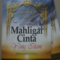 Membina Mahligai Cinta Yang Islami