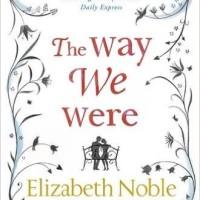 Elizabeth Noble - The Way We Were
