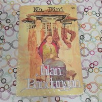 Jalan Bandungan (Soft Cover) oleh NH. Dini