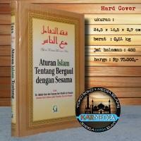 Aturan Islam Tentang Bergaul dengan Sesama - Griya Ilmu - Karmedia
