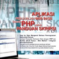 Aplikai Penjualan Web Base Dengan PHP Untuk Panduan Skripsi