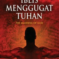 harga Iblis menggugat Tuhan : The Madness of God Tokopedia.com