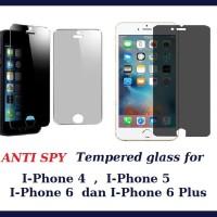 "I-Phone 4 , 5/5s/5c , 6 , 6 plus ""Anti Spy"" Tempered Glass"