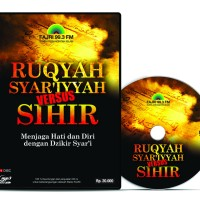 CD Kajian - Ruqyah Syar'iyyah Versus Sihir