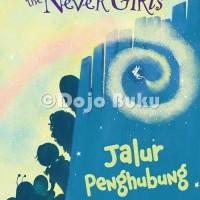 The Never Girls : Jalur Penghubung (A Space Between) Disney