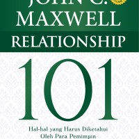 Buku Relationship 101 (HC) Ed.Rev. John C. Maxwell