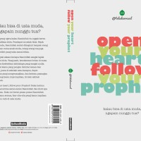 #Open Your Heart Follow Your Prophet #Renungan Islami #Inspirasi Hidup