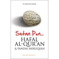 #Setanpun Hafal Alquran & Pandai Meruqyah #Renungan Islami #Inspirasi