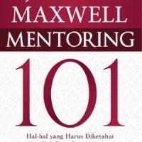 Buku Mentoring 101. John C Maxwell