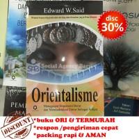 Orientalisme : Menggugat Hegemoni Barat - Edward W. Said