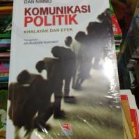 komunikasi politik khalayak dan efek by dan nimo