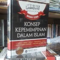 Konsep Kepemimpinan Dalam Islam - Imamah 'Uzhma