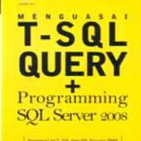harga Menguasai T-SQL Query dan Programming SQL Server 2008 Tokopedia.com