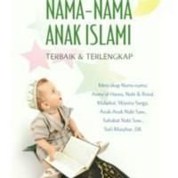 Ensiklopedia Nama-nama Anak Islami Terbaik & Terlengkap