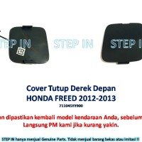 Honda FREED 2012-2013 Tutup Derek Bumper Depan Cover Towing Hook Front