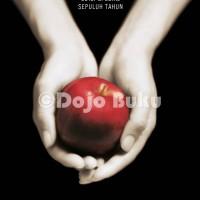 harga Twilight: Hidup & Mati - Ed Spesial Sepuluh Tahun ( Stephenie Meyer ) Tokopedia.com
