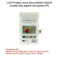 LCD Protect Sony A6000 /A5000 (model tipis seperti anti gores HP)