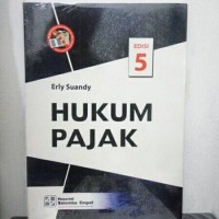 Hukum pajak by erly suandy