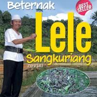 Jurus Sukses Beternak Lele Sangkuriang (Edisi Revisi)