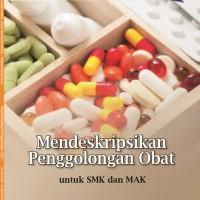 0056150080/MENDESKRIPSIKAN PENGGOLONGAN OBAT U/ SMK