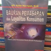 Bauran pemasaran dan Loyalitas konsumen by ratih