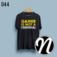 Baju Kaos Gaming Gamers Is Not A Criminal T-shirt Quote (Tshirt 044)