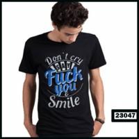 New Baju Pria Dont Cry I Say Smille Terlaris
