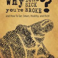 harga Buku Why You're Dumb, Sick & Broke? . Randi Gage Tokopedia.com