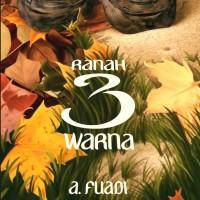A. FUADI - RANAH 3 WARNA (Trilogi NEGERI 5 MENARA #2)