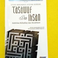 Tasawuf & Ihsan (Syekh M. Hisyam Kabbani)
